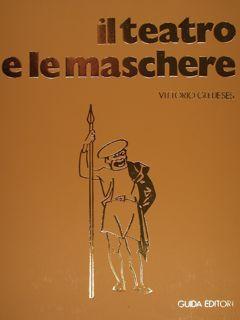 IL TEATRO E LE MASCHERE.: GLEIJESES V.