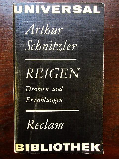 Reigen. Dramen und Erzählungen: Schnitzler, Arthur
