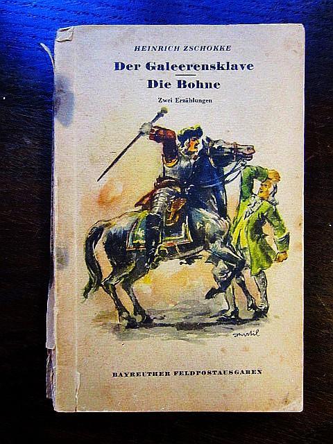 Der Galeerensklave. Die Bohne. Zwei Erzählungen: Zschokke, Heinrich