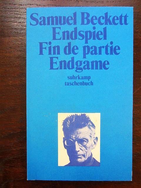 Endspiel – Fin de partie – Endgame.: Beckett, Samuel