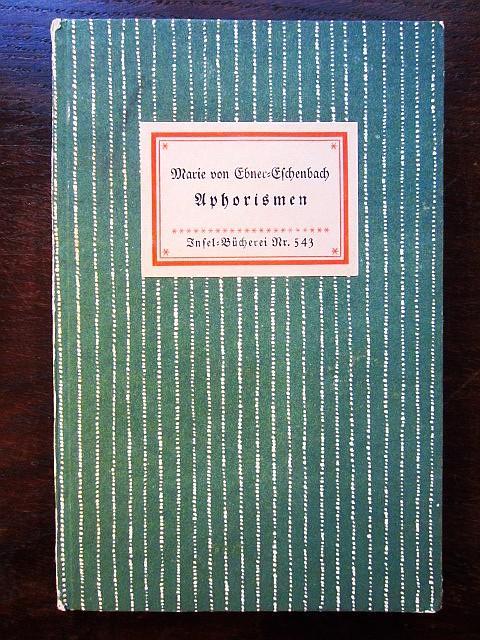 Aphorismen. Insel-Bücherei Nr. 543: von Ebner-Eschenbach, Marie