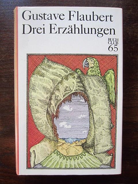 Drei Erzählungen. Erinnerungen eines Narren. November.: Flaubert, Gustave