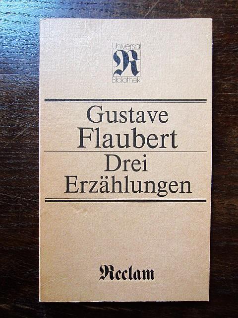 Drei Erzählungen: Flaubert, Gustave