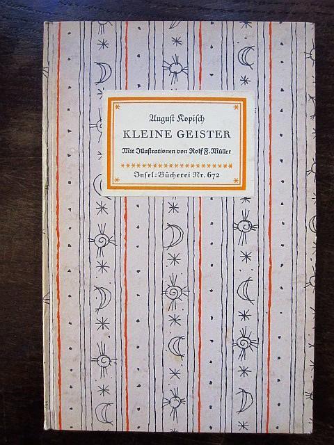 Kleine Geister. Mit Illustrationen von Rolf F.: Kopisch, August