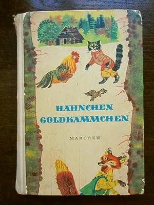Hähnchen Goldkämmchen. Russische Volksmärchen: Tolstoi, Alexei N.
