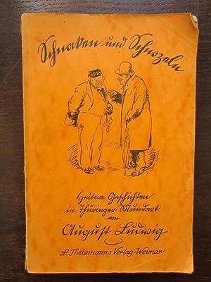 Schnaken und Schnozeln. Heitere Geschichten in Thüringer: Ludwig, August