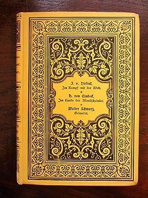 Im Kampf mit der Welt. Im Lande der Mondscheinler. Bachem's Novellensammlung Band 40: von ...