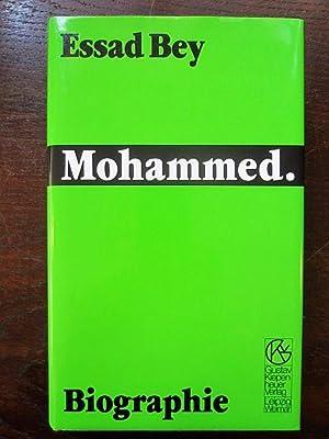 Mohammed. Biographie: Bey, Essad