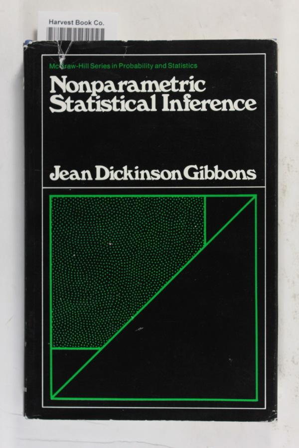 Nonparametric Statistical Inference (McGraw-Hill Series in Probability and Statistics): Gibbons, ...