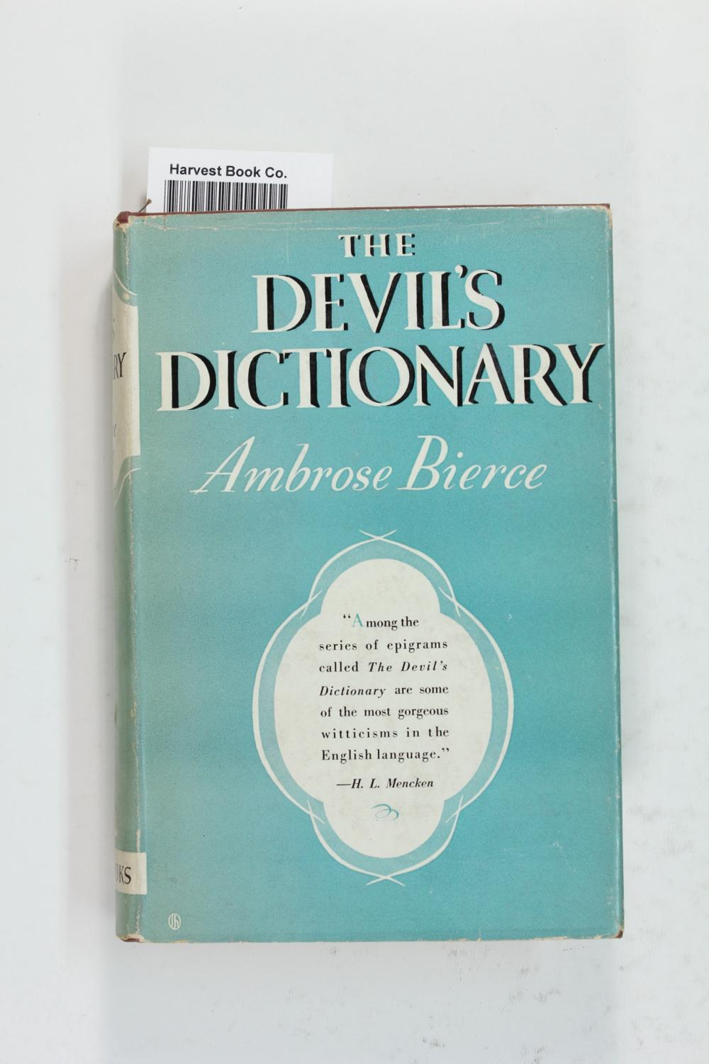 The Devil's Dictionary: Bierce, Ambrose