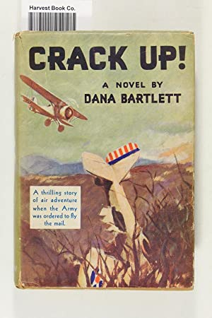 Crack up!: The army flies the mail: Bartlett, Dana