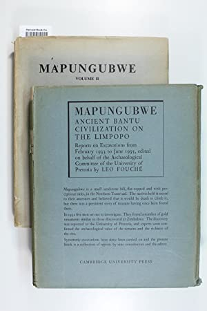 Mapungubwe: Vol. I - Ancient Bantu Civilization: Fouche, Leo; Captain