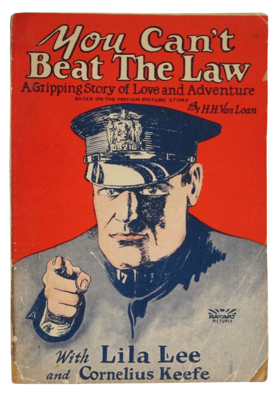 You Can't Beat the Law: A Gripping Story of Love and Adventure: Van Loan, H. H.