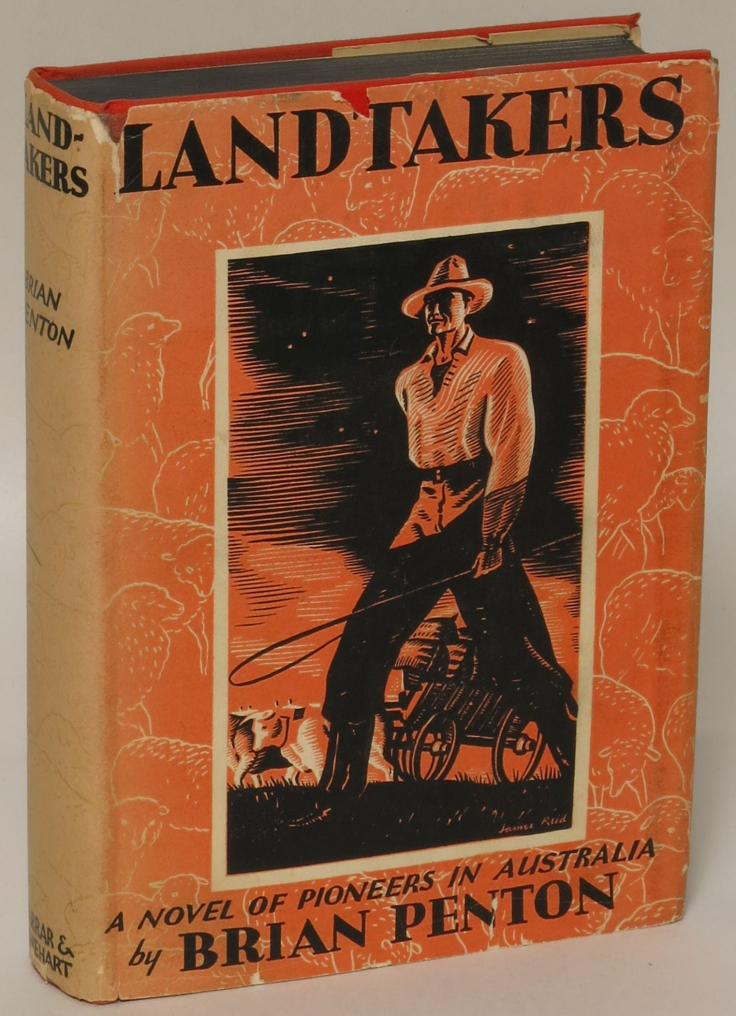Landtakers: The Story of an Epoch Brian Penton