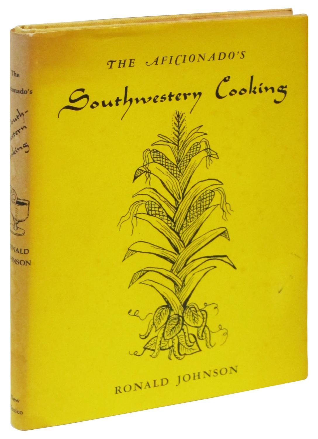 The Aficionado's Southwestern Cooking: Johnson, Ronald