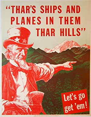 Thar's Ships and Planes in Them Thar Hills'. Let's Go Get 'Em!