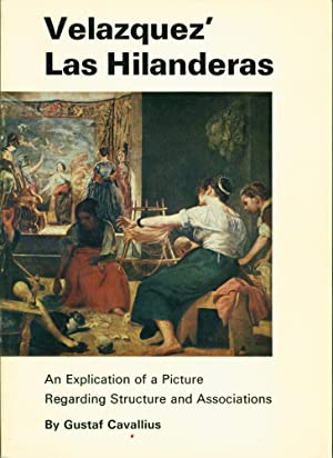 Velazquez' Las Hilanderas: An Explication of a Picture Regarding Structure and Associations