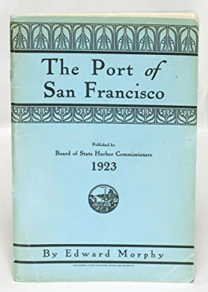 The Port of San Francisco: Edward Morphy