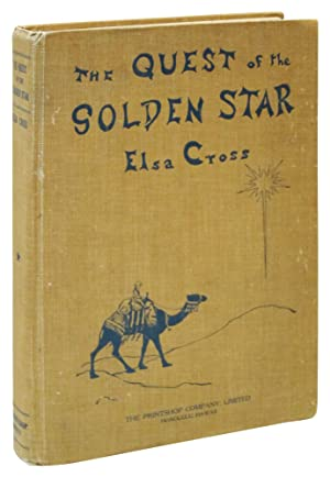 The Quest of the Golden Star: A Christmas Fairy Story for All the Year: Cross, Elsa