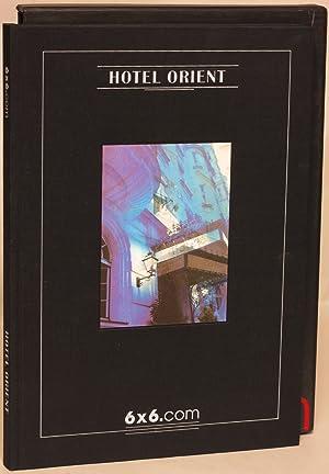 Hotel Orient: Molden, Ernst, with photographs by Sylvie Blum