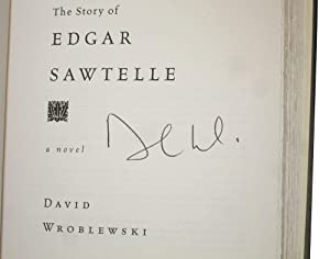 The Story of Edgar Sawtelle: A Novel: Wroblewski, David