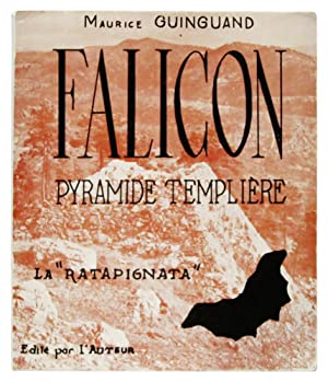 Falicon, pyramide templiere ou la 'ratapignata': Guinguand, Maurice