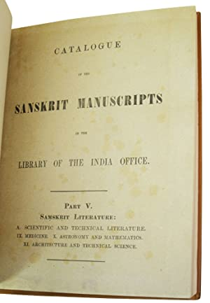 Catalogue of the Sanskrit Manuscripts in the Library of the India Office. Part V, Samskrit ...