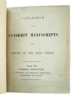 Catalogue of the Sanskrit Manuscripts in the Library of the India Office. Part IV, Samskrit ...
