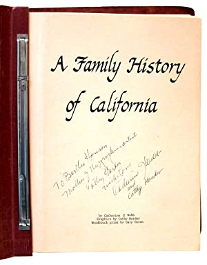 A Family History of California (Part I) [bound with] Growing Up in Nevada City: Part II: Webb, ...