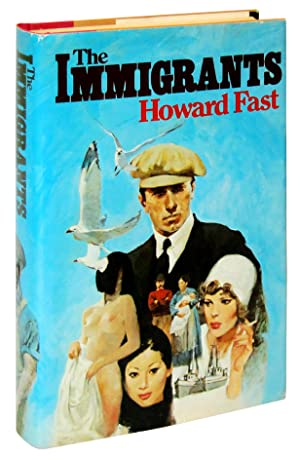 The Immigrants: Howard Fast