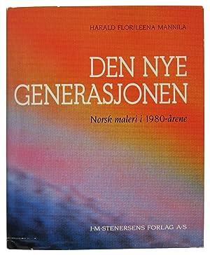 Den Nye Generasjonen: Norsk maleri i 1980-arene: Flor, Harold and Leena Mannila