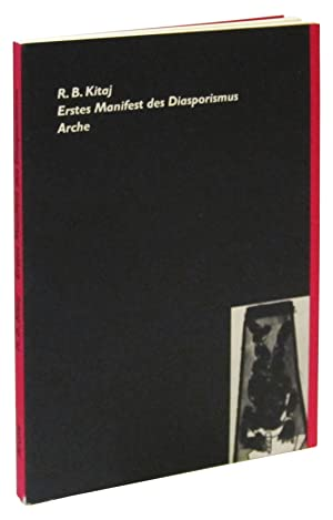 R. B. Kitaj: Erstes Manifest des Diasporismus Arche: Kitaj, R. B.