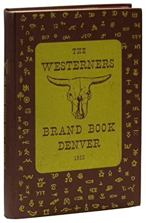 The Denver Westerners' 1953 Brand Book IX: Westerners] Frink, Maurice (editor)