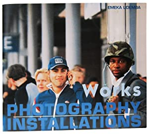 Works. Photography. Installations: Udemba, Emeka