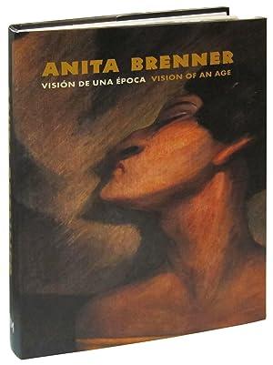 Anita Brenner: Vision of an Age / Vision De Una Epoca: Brenner, Anita; Hernandez, Americo ...