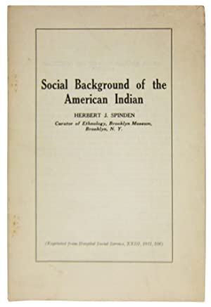 Social Background of the American Indian: Spinden, Herbert J.