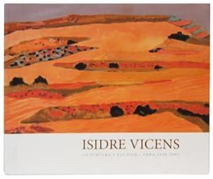 La Pintura i Els Dies: Obra 1940-2005: Vicens, Isidre