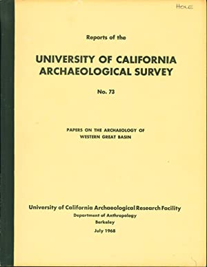 Papers on the Archaeology of Western Great Basin (Reports of the University of California Archaeo...