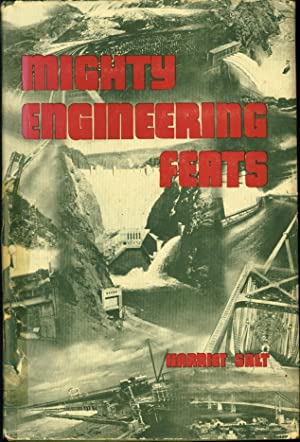 Mighty Engineering Feats: Clear and Concise Descriptions: Harriet Salt