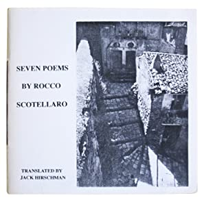 Seven Poems: Scotellaro, Rocco; translated by Jack Hirschman