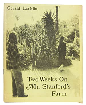 Two Weeks on Mr. Stanford's Farm: Locklin, Gerald