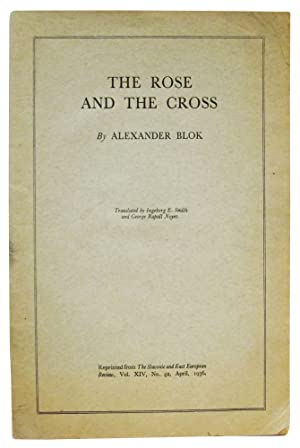 The Rose and the Cross: Blok, Alexander