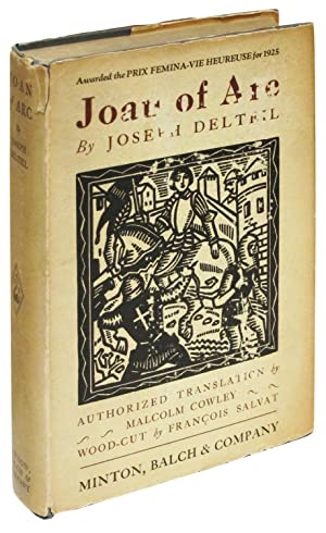 Joan of Arc,: Delteil, Joseph; translated by Malcolm Cowley