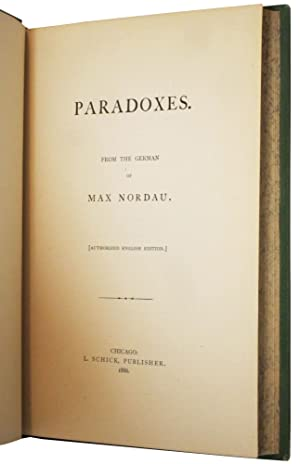 Paradoxes: From the German of Max Nordau: Max Nordau