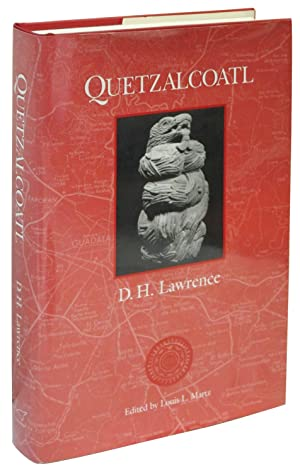Quetzalcoatl: An Early Version of the Plumed Serpent: D. H. Lawrence