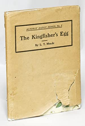 The Kingfisher's Egg: L.S. Meade