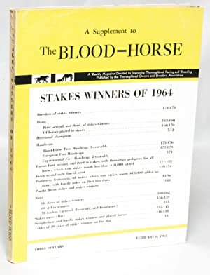 Stakes Winners of 1964: A Supplement to the Blood-Horse: Hollingsworth, Kent