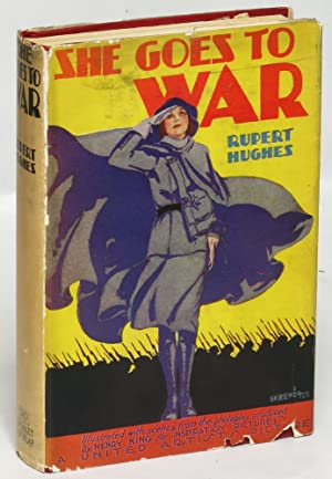 She Goes to War and Other Stories: Rupert Hughes