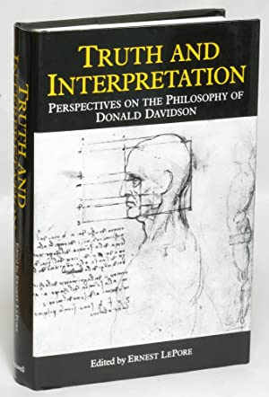 Truth and Interpretation: Perspectives on the Philosophy: Davidson, Donald; edited
