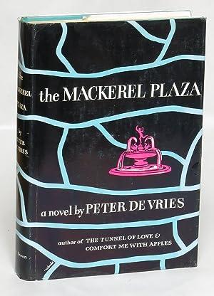 The Mackerel Plaza: De Vries, Peter